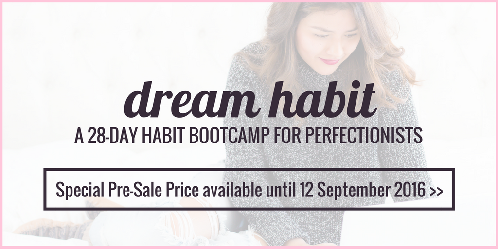 Dream Habit: A 28-Day Habit Bootcamp For Perfectionists