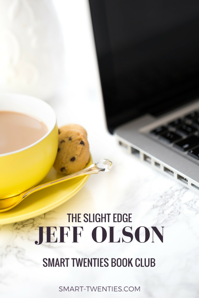 Find out why every twenty something must read The Slight Edge by Jeff Olson