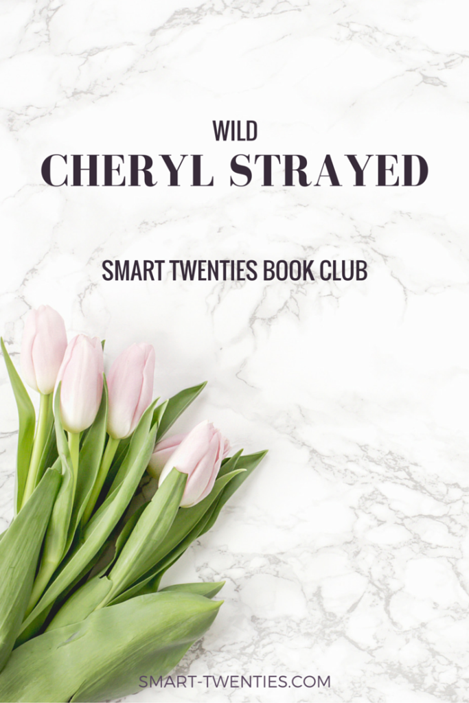 Wild by Cheryl Strayed is the perfect read for twenty somethings. Discover the 3 major lessons I learned and why you need to read Wild in your twenties.