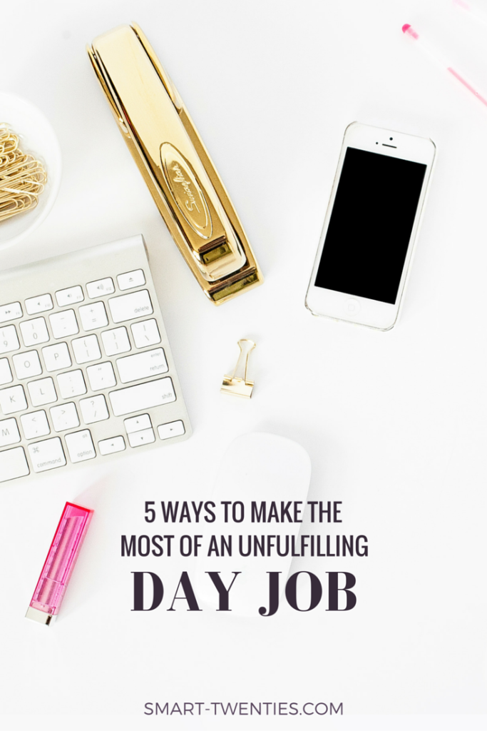 Your unfulfilling day job doesn't have to suck. Read to find out how you can make the most of the job you hate and how it can help you get your dream job.