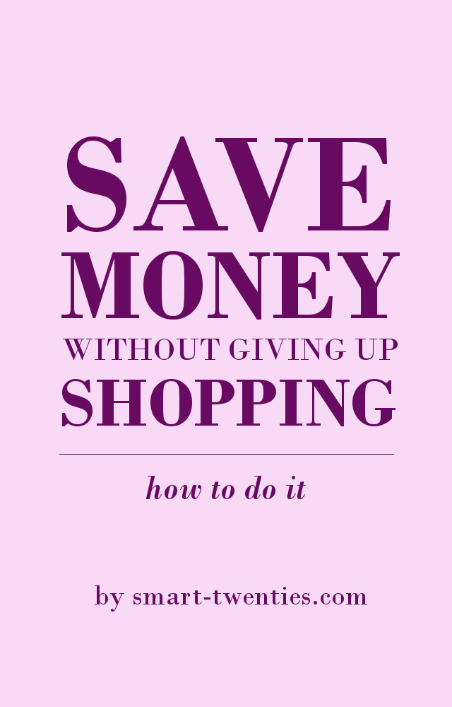 save money without giving up shopping