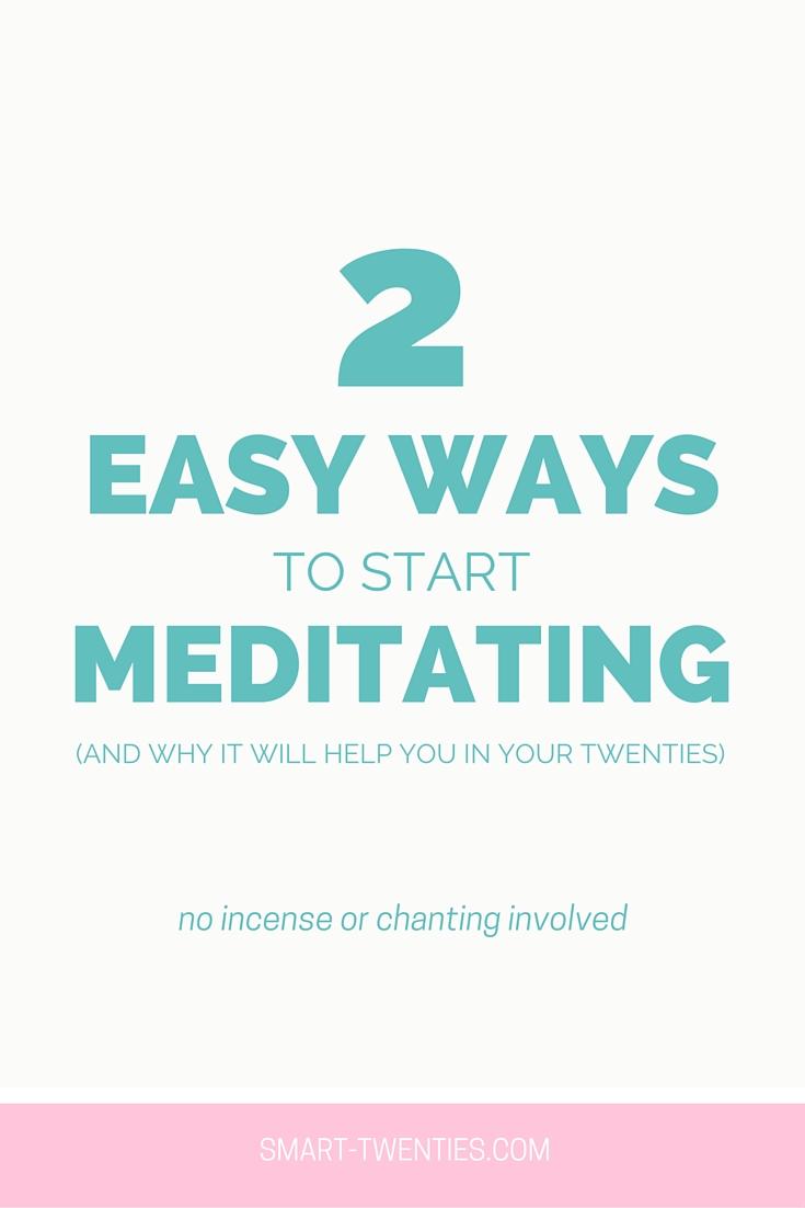 2 Easy Ways To Start Meditating
