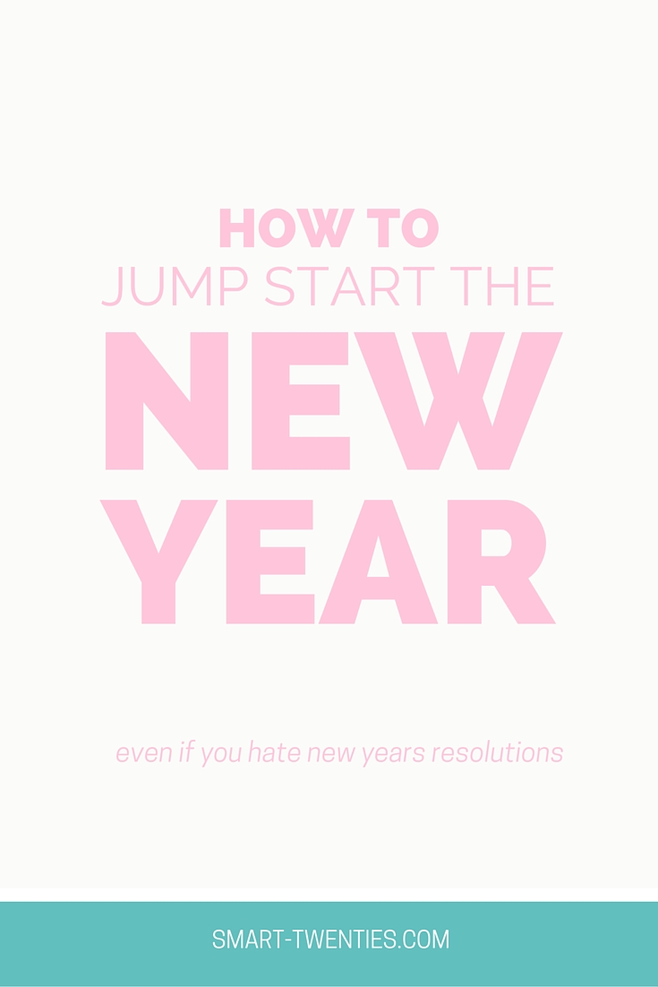 How To Jump Start The New Year