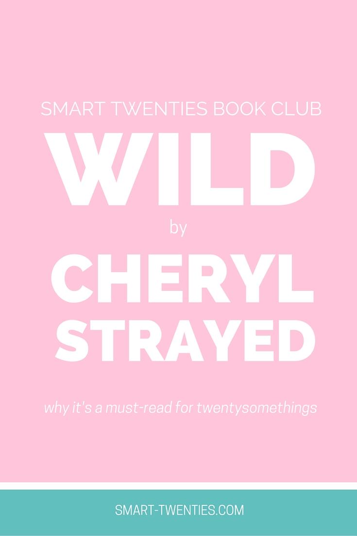 Smart Twenties Book Club - Wild by Cheryl Strayed
