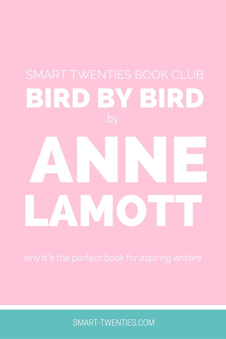 Smart Twenties Book Club | Bird by Bird by Anne Lamott
