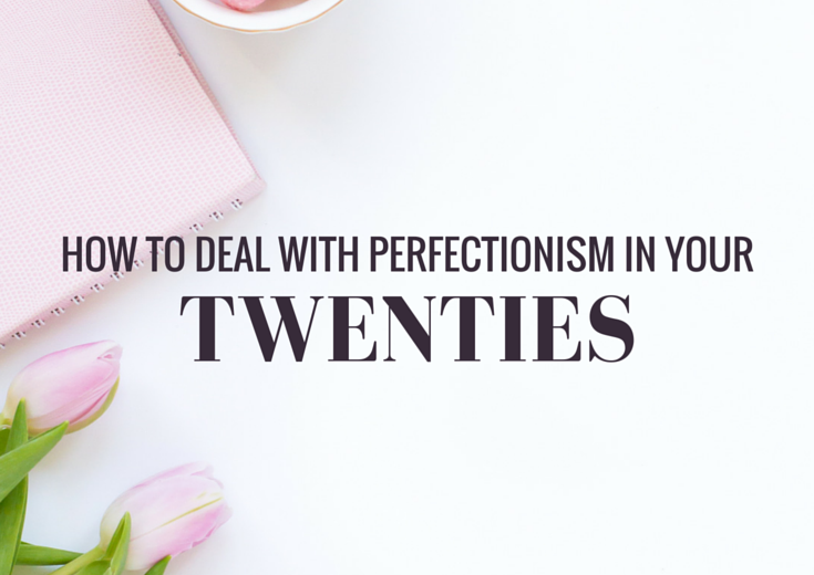 Is perfectionism ruining your twenties? Read to discover how perfectionism affects the way you exercise, study, blog, use social media and more.
