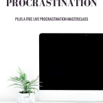 The Perfectionist's Guide To Stopping Procrastination