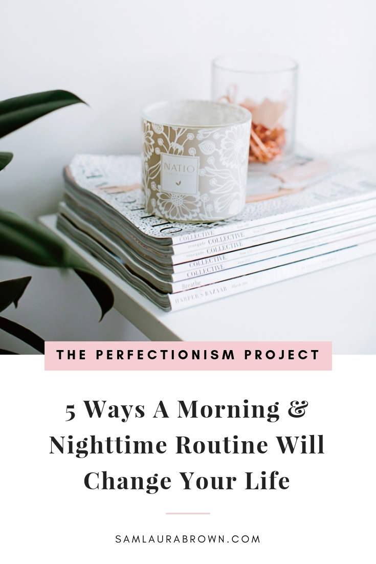 In this episode, I'm sharing 5 ways that a morning & nighttime routine can change your life.