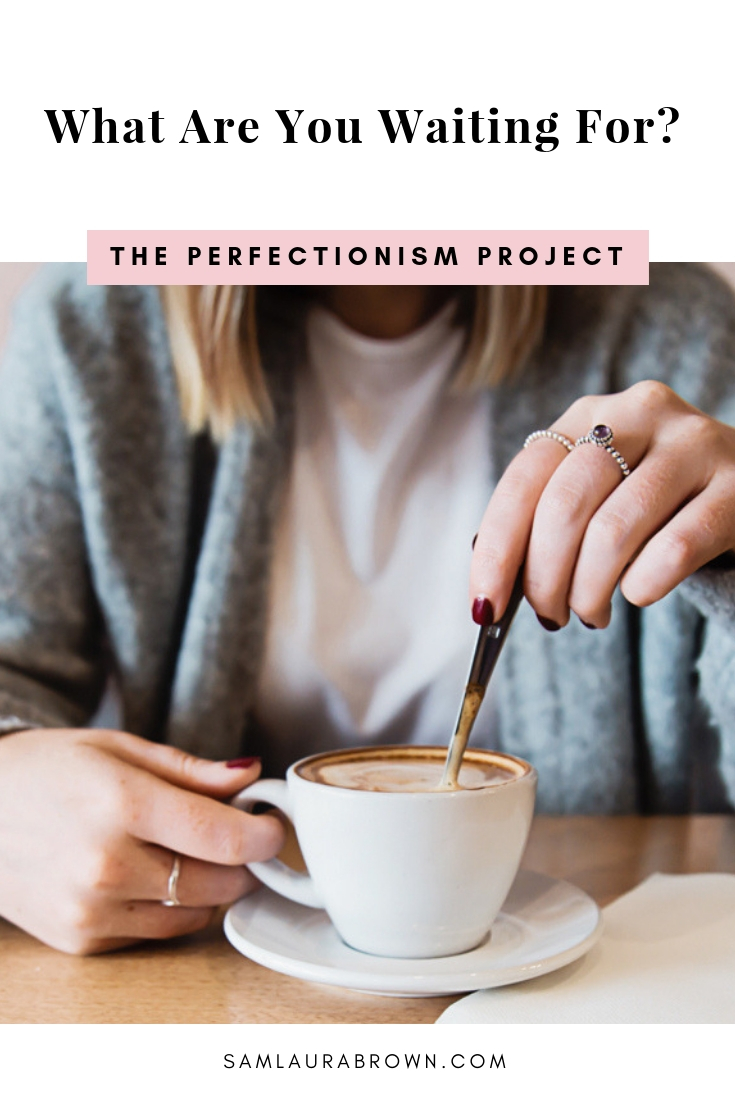 Perfectionists are always waiting for more time, more money, more confidence, more certainty, more everything. But it's time to put a stop to this! In this episode, I'm calling you out on this waiting game so you can create the success you deserve.