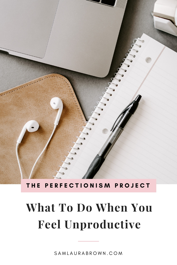 Perfectionists hate feeling unproductive so in this episode, I'm sharing my very best tips on what to do when you feel unproductive.