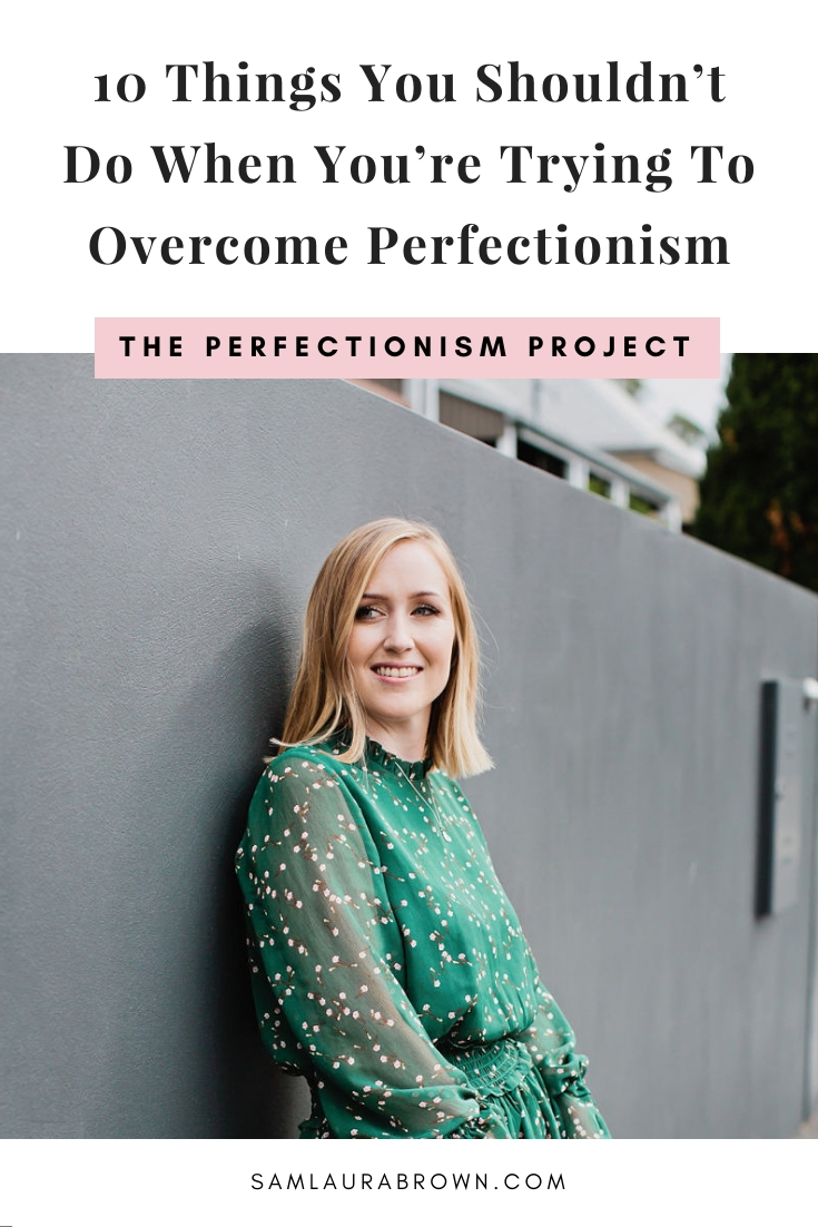 This podcast is all about how to overcome perfectionism. But you might be wondering - what do you need to avoid doing when you're trying to overcome perfectionism? That's what I'm sharing in this episode!