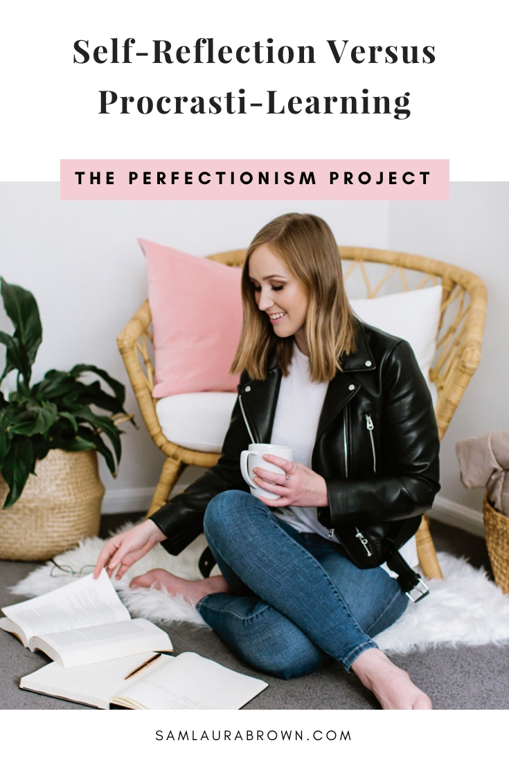 Perfectionists LOVE learning and hate failure. So what does that lead to? Procrasti-learning! In this episode, I'm sharing the difference between self-reflection and procrasti-learning - and exactly what to do if you find yourself procrasti-learning.