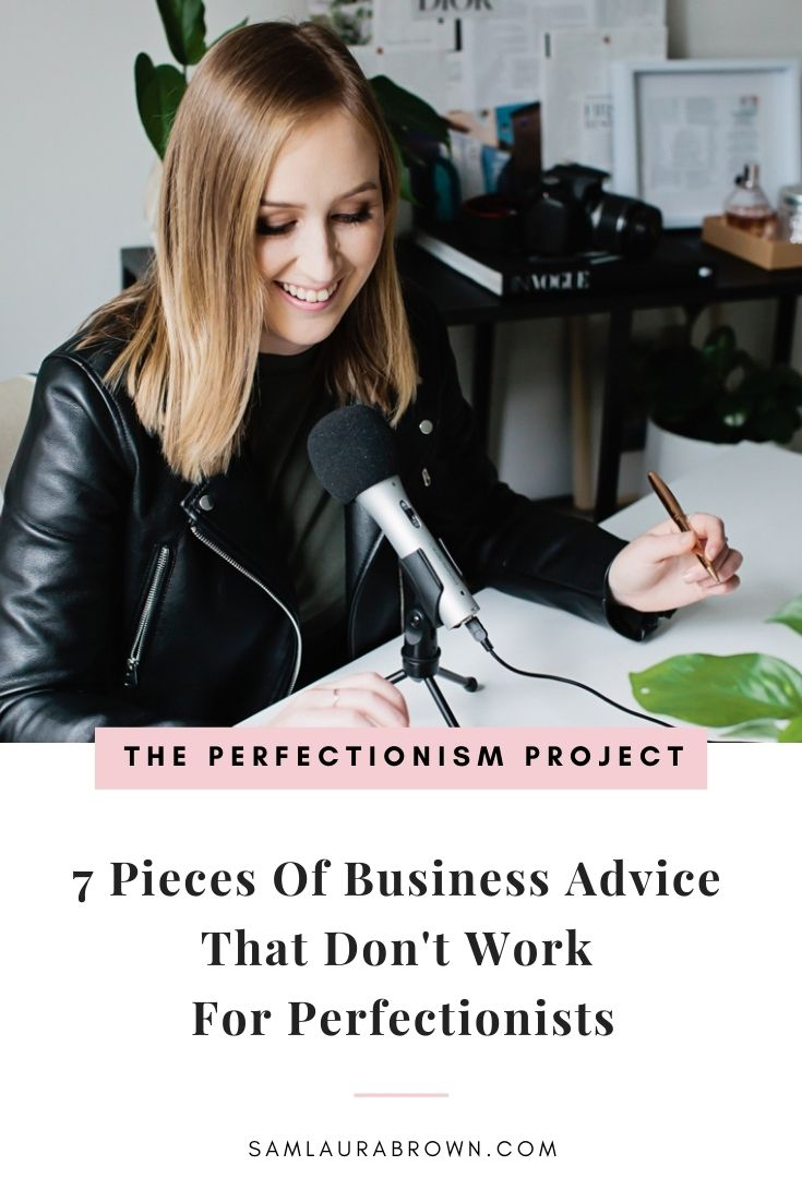 Join me in today's episode because I'm sharing 7 pieces of business advice that don't work for perfectionists and sharing advice does work.