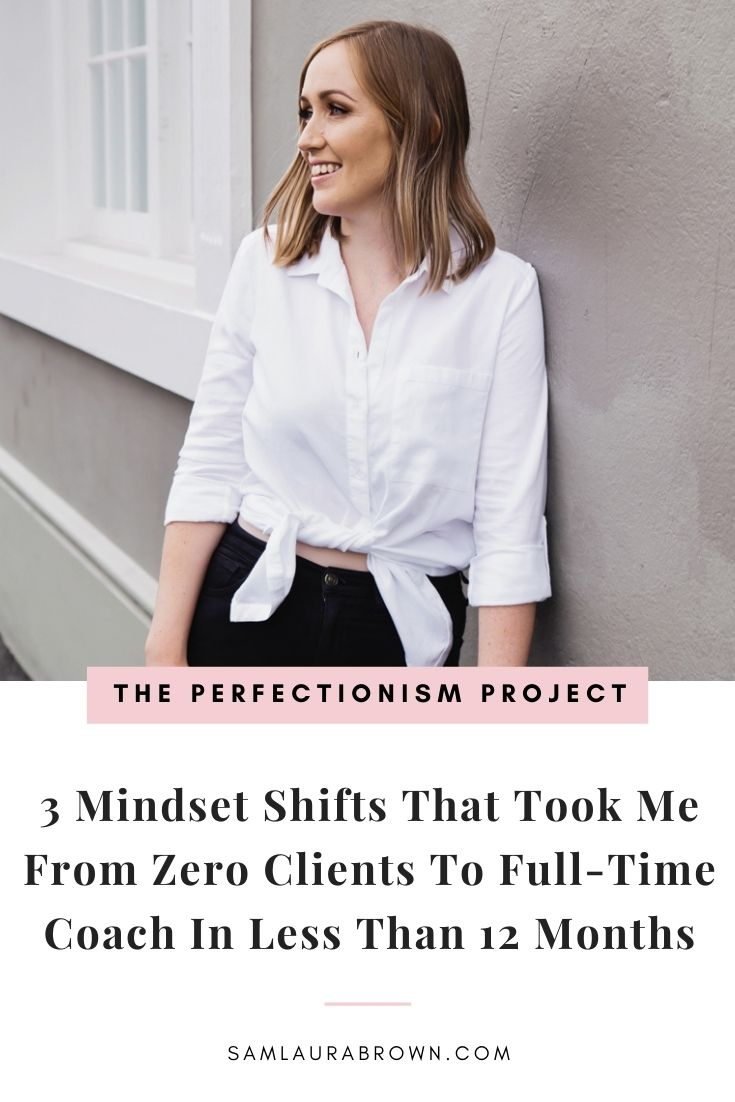 In today's episode I'm sharing the three mindset shifts you can make that can take you from zero clients to full-time coach in 12 months. You won't want to miss out on this episode.