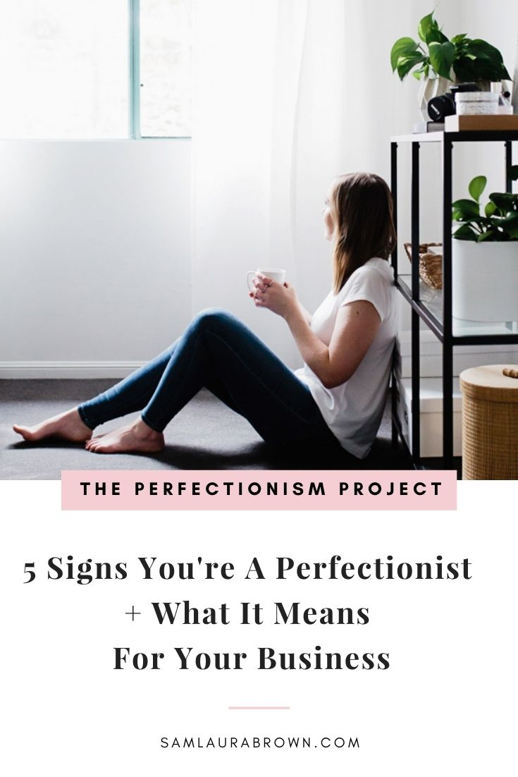 Episode 276: 5 Signs You're A Perfectionist + What It Means For Your Business