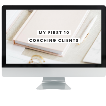 Full-Time-Coach-Graphic-My-First-10-Coaching-Clients-1-1.png